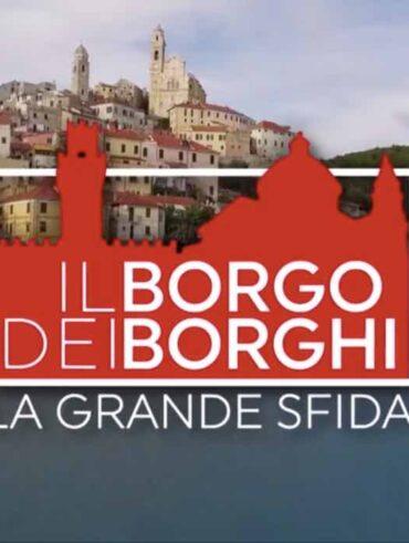 Il borgo dei borghi - La grande sfida 2021: elenco e pareri